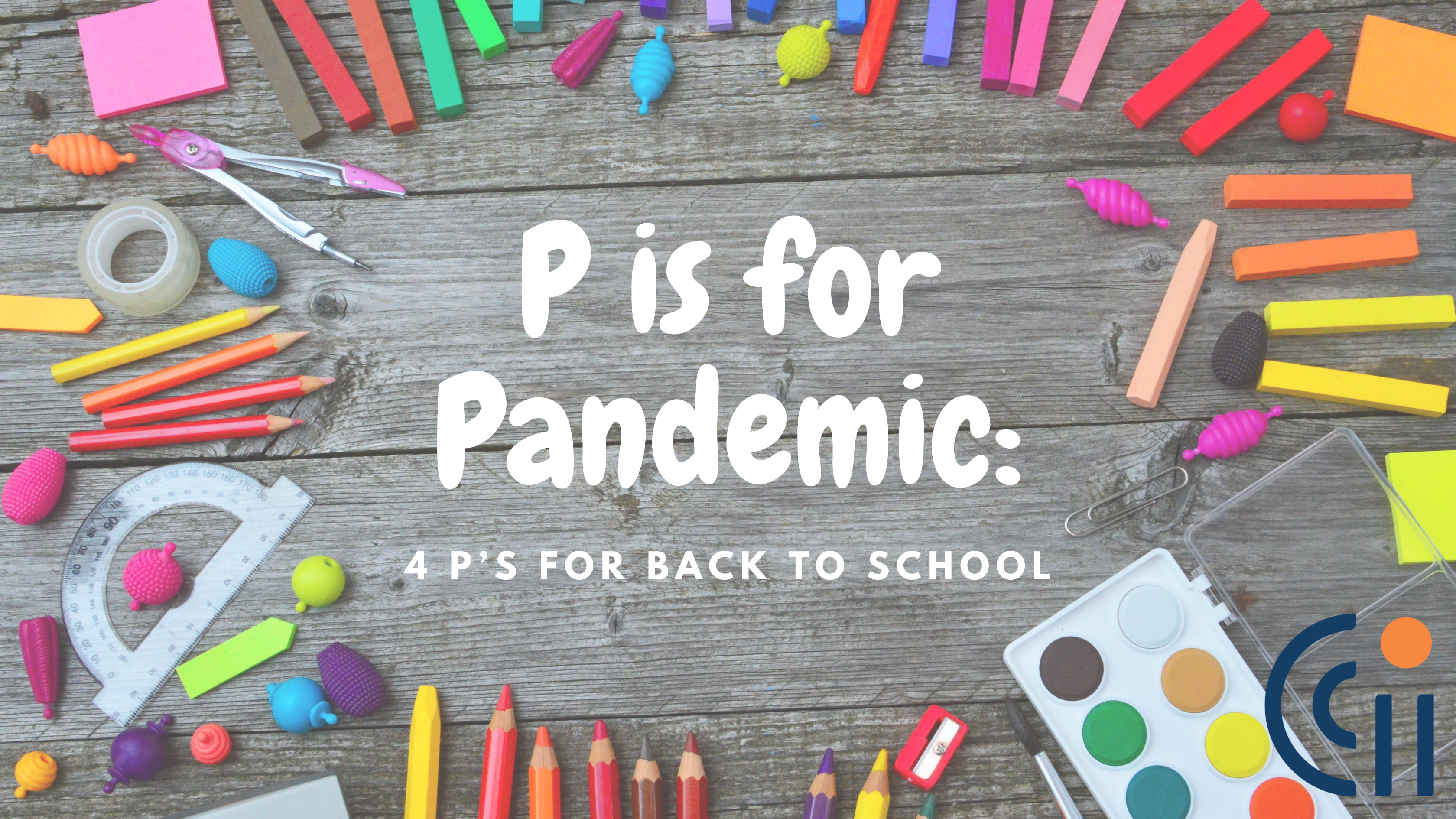 school supplies with text p is for pandemic 4 p's for back to school