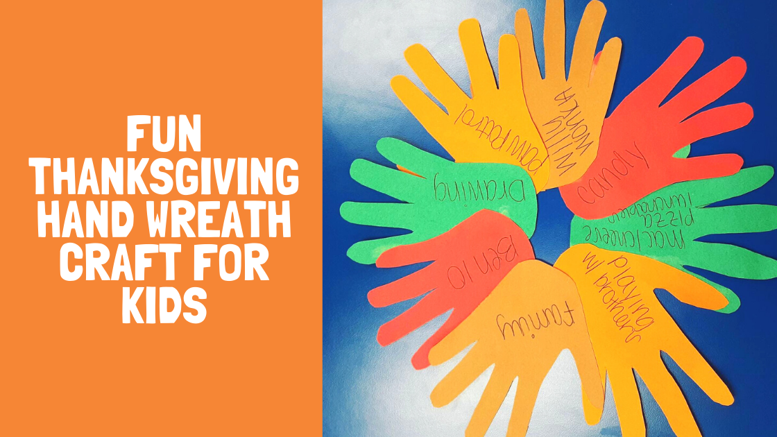 "Orange background on left side with white text reading ""fun thanksgiving hand wreath for kids."" Thanksgiving wreath made of traced hands with construction paper of various colors."
