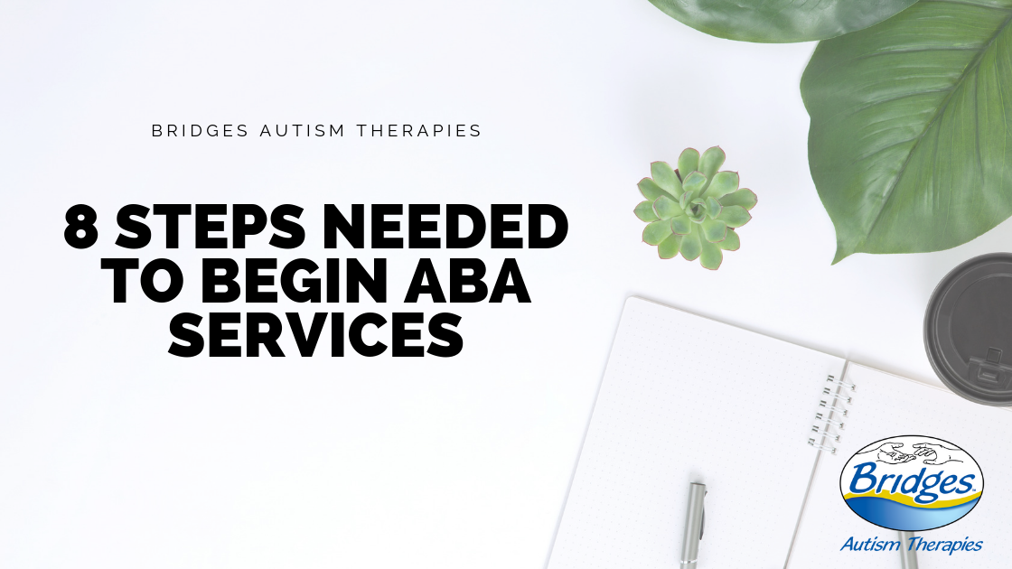 eight Steps Needed to Begin ABA Services-4